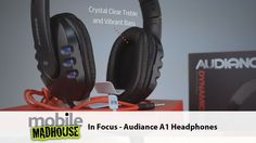 In Focus - Audiance A1 Headphones