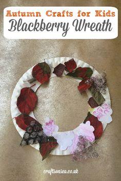 Blackberry Wreath: Autumn Crafts for Kids - Crafts on Sea