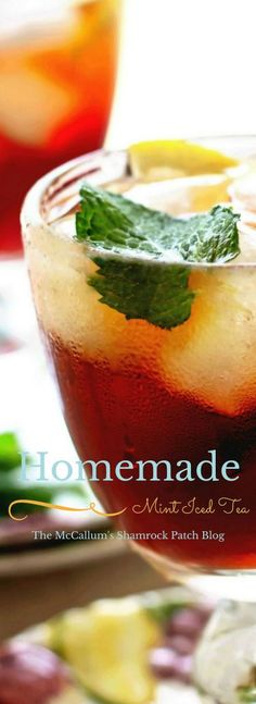 Homemade Mint Iced Tea – The McCallum's Shamrock Patch