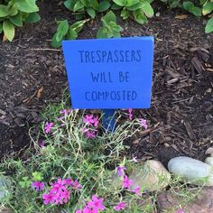 Trespassers will be composted reclaimed wood garden sign #texasrusticwooddecor #trespasserswillbecomposted #notrespassing #gardening #gardensign #reclaimedwood #palletsign #blue #etsy #etsyshop