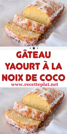 Gâteau Yaourt à la Noix de Coco In the space of a year, I have tested several versions of the yogurt cake. Flan Dessert, Breakfast Dessert, Yogurt Cake, Coconut Yogurt, Oreo Cheesecake, Coconut Flour Pancakes, Fondant Flower Cake, Cake Factory, Animal Cakes