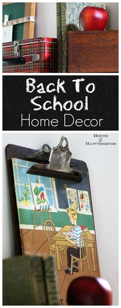A back to school theme is the perfect way to bridge the gap between summer and fall home decor. When it seems like it's just too soon for pumpkins or owls! Back To School Displays, Diy Back To School, School Decorations, School Themes, Fall Home Decor, Autumn Home, Vintage School Decor, Vintage Decor, Decorating On A Budget