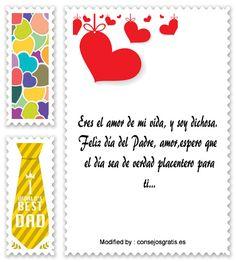 descargar frases bonitas para el dia del Padre,descargar mensajes para el dia del Padre: http://www.consejosgratis.es/excelentes-ejemplos-de-carta-para-mi-esposo-en-el-dia-del-padre/
