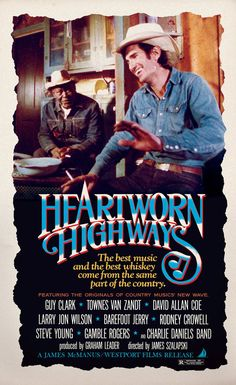 The revival of two forgotten music films — Heartworn Highways and A Poem is a Naked Person — documents the scene populated by Townes Van Zandt, David Allan Coe and Leon Russell.