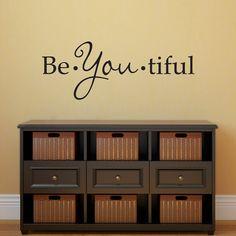 Be You tiful Wall Decal - Beautiful Decal - Medium