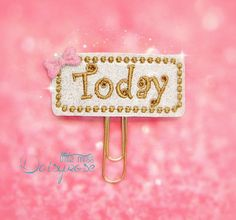 Today Glitter Planner Paper Clip by LittleMissDaisyrose on Etsy