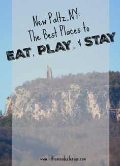 New Paltz, NY. The best places to Eat, Play, & Stay while visiting this wonderful town. There's something for everyone! Beauty and adventure awaits you!