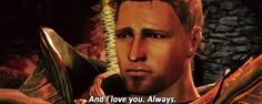 *melts* Oh, dat look. Those words. This is why, no matter how hard I try, I can't help but romance Alistair.