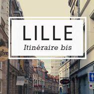16 idées de sorties incroyables à #Lille