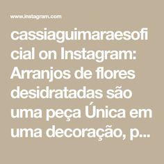 cassiaguimaraesoficial on Instagram: Arranjos de flores desidratadas são uma peça Única em uma decoração, podendo ser utilizado em diversos ambientes. Chic, atemporal e ao… Math Equations, Instagram, Flower Arrangements, Flower Preservation
