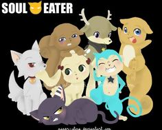 Soul Eater Soul is a dog, Maka is a rabbit, Tsubaki as a reindeer, Blackstar as a monkey, Kid as a cat, and Liz and Patty as squirrels.... C.U.T.E!!!!