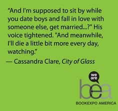 """City of Glass"" by Cassandra Clare reading this caused me insane emotional pain I love have and how he can be soo so emotional and deep and sarcastic in the same day ughs true love"