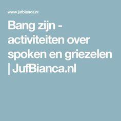 Bang zijn - activiteiten over spoken en griezelen | JufBianca.nl