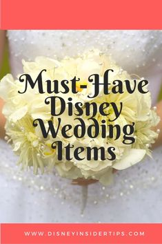 List of 5 Must-Have Disney Wedding Items via @disneyinsider