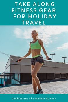 Practical Fitness Gear that travels with you this holiday season