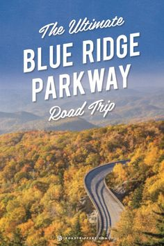 The Blue Ridge Parkway. Explore amazing scenery and landscapes on this road trip.