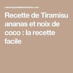 Recette de Tiramisu ananas et noix de coco : la recette facile