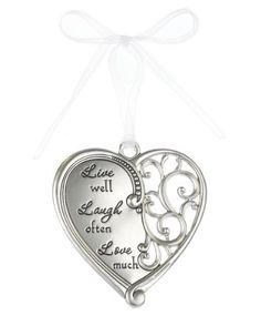 """""""Live Well, Laugh Often, Love Much"""" Always In My Heart Filigree Ornament"""