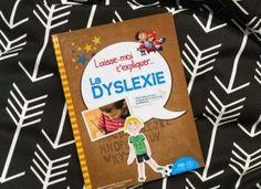 La dyslexie, un diagnostic qu'on redoutait…