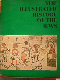 """The Illustrated history of the Jews"" BenJamin Mazar. Moshe Davis. 1963"