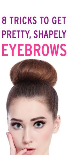How to get perfect brows via@bustledotcom