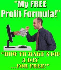 It is a risk free method of making money online without paying anything that I like to call My FREE Profit Formula. This FREE profit formula consists of 5 parts.
