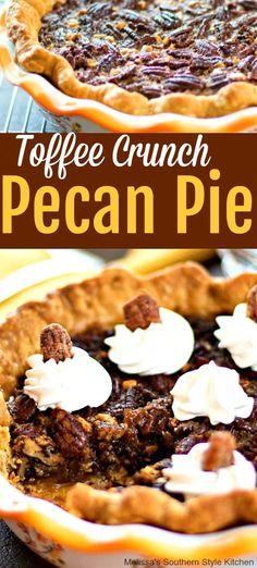 Crunch Pecan Pie with Chantilly Cream . Toffee Crunch Pecan Pie with Chantilly Cream . Toffee Crunch Pecan Pie with Chantilly Cream . Thanksgiving Desserts, Holiday Desserts, Holiday Baking, Pecan Desserts, Just Desserts, Delicious Desserts, Toffee, Tart Recipes, Dessert Recipes