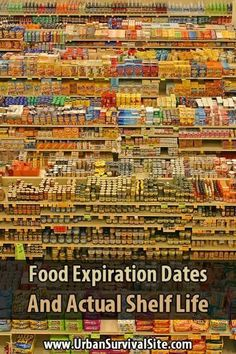 on food shelf life, how to read expiration dates, actual food shelf life, and how to store it. Don't throw a away food that is still good. Emergency Food Storage, Emergency Preparedness Kit, Emergency Preparation, Emergency Supplies, Hurricane Preparedness, Emergency Response, Urban Survival, Survival Food, Survival Prepping