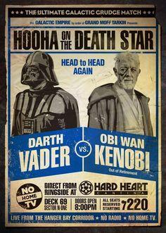 star wars hooha on the death star darth vader vs obi wan kenobi Star Wars Film, Theme Star Wars, Star Wars Poster, Star Wars Art, Wrestling Posters, Boxing Posters, Art Posters, Obi Wan, Grudge Match