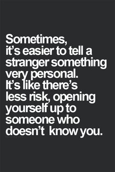 Why it's good to meet strangers sometimes.