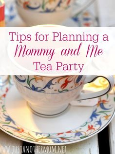 With Mother's Day approaching, here are some tips for planning a Mommy and Me tea party. Or you can use these ideas for any day of the year!