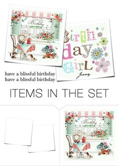 """blissful birthday"" by smile2528 ❤ liked on Polyvore featuring art"