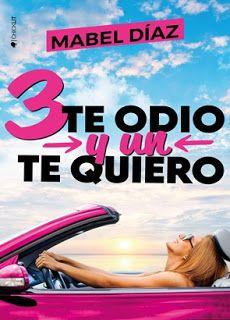 Tres te odio y un te quiero – Mabel Díaz,Descargar gratis