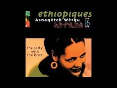 Asnaqetch Werqu ‎– Ethiopiques Vol 16: The Lady With The Krar African Folk Artist Music Country - YouTube Ethiopian Music, Folk, African, Country, Celebrities, Lady, Videos, Artist, Youtube