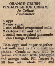 Homemade Orange Crush-Pineapple Ice Cream Recipe- Love this stuff!