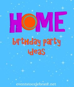 Dreamworks Home Birthday Party Ideas - Events To Celebrate