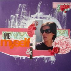 "Vive, Crea, Scrapea: Página ""Me, Myself and I"""