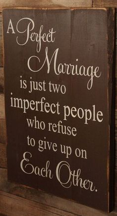 A Perfect Marriage love quotes quotes marriage marriage quotes anniversary wedding anniversary happy anniversary happy anniversary quotes Great Quotes, Me Quotes, Inspirational Quotes, Famous Quotes, Quotes Quotes, Motivational, Perfect Marriage, Love And Marriage, Happy Marriage