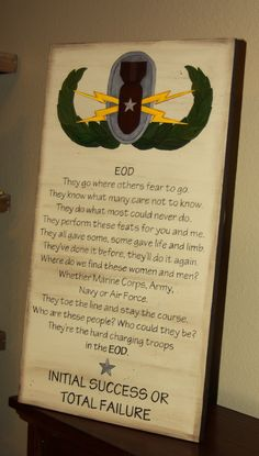 EOD sign for our EOD warriors :) Military Life, Military Art, Navy Eod, Army Crafts, Army Sister, Usmc, Marines, Air Force Mom, Navy Wife