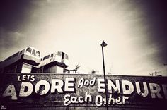 'Let's adore and endure each other', Lost Street Art Of London No.30