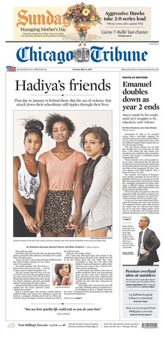 Nice Chicago Tribune front page on Hadiya Pendleton's too-short life, and her friends