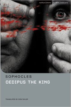a review of the play oedipus the king Oedipus the king, lines 1311–1684 oedipus at colonus, lines 1–576 oedipus at colonus, lines 577–1192 oedipus at colonus, lines 1193–1645.