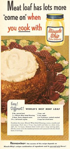 "You really must be careful when using the words ""come,"" ""on,"" and ""meat"" in a food advertisement about a mayonnaise substitute. [Vintage Ads]"