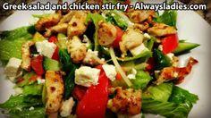 Greek salad and chicken stir fry