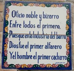 Azulejo de la calle Alfarería, en Triana, Sevilla Me ha encantado Antique Tiles, Balearic Islands, Sign Quotes, Funny Signs, Mexico, Pottery, Words, Portugal, Inspirational