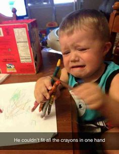 He couldn't fit all the crayons in one hand from Google