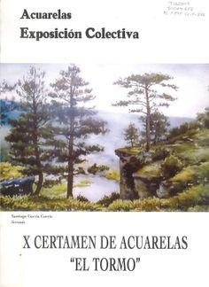 """X Certamen de Acuarela """"El Tormo"""" de Cuenca organizado por la Agrupación Española de Acuarelistas Caja Castilla-La Mancha Noviembre 1999 #CajaCastillaMancha #Cuenca #CertamenAcuarelaTormo"""