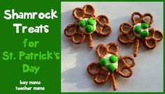 Boy Mama Teacher Mama: Shamrock Treats for St. Patrick's Day