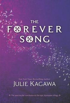 The Forever Song (Blood of Eden #3) by Julie Kagawa. I DON'T WANT IT TO BE OVER!! I love this series!!!