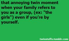well for me and dom its the twins-this makes me feel little again lol